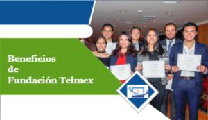beneficios de fundación telmex